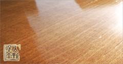 木材鏡面仕上げ塗装「たんぽずり」の特徴